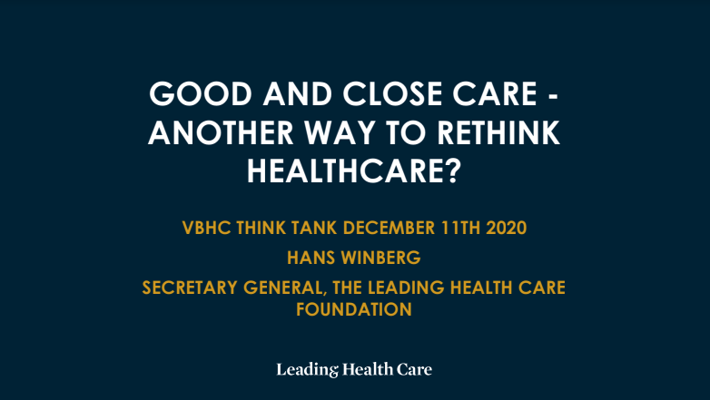 Good and Close Care –  Another Way to Rethink Healthcare