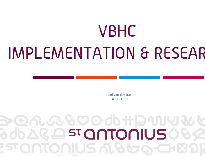Value Based Health Care Implementation at St. Antonius Hospital