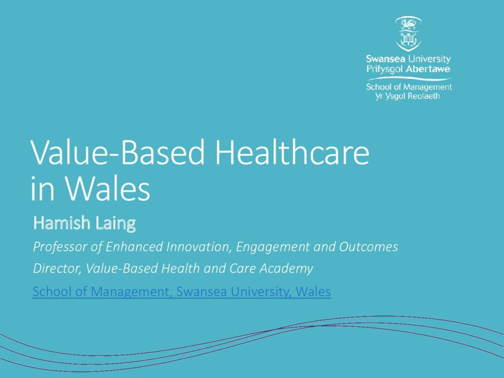 Value-based Healthcare in Wales